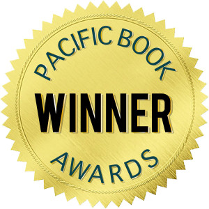 I WON FIRST PLACE! ~ Pacific Book Awards