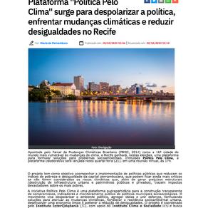 """Diário de Pernambuco: Plataforma """"Política Pelo Clima"""" surge para despolitizar a política..."""