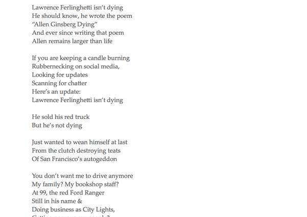 Poem: Lawrence Ferlinghetti, Not Dying (30 pg single spaced poem)