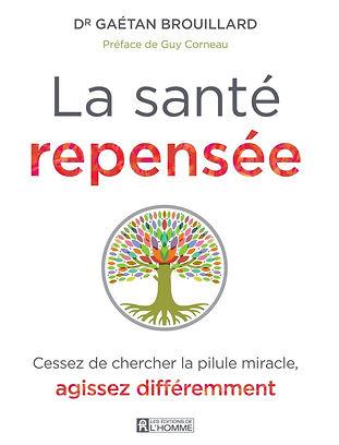 Livre-La-Santé-Repensée-Dr.-Brouillard
