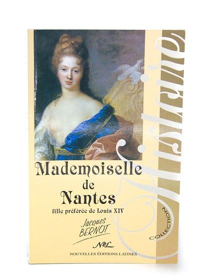 Mademoiselle de Nantes, Fille préférée de Louis XIV