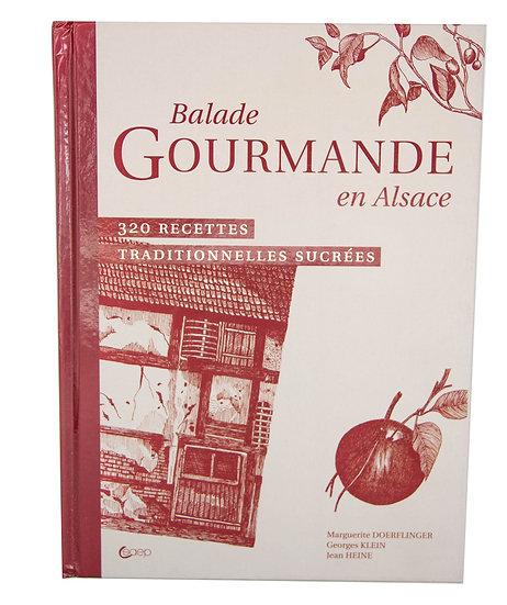 Balade gourmandes en Alsace - Recettes sucrées