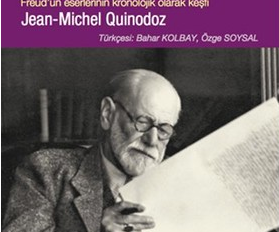 ''Freud'u okumak'' kitabı üzerine
