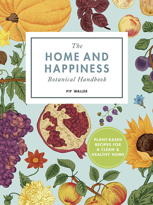 Home and Happiness Botanical Handbook