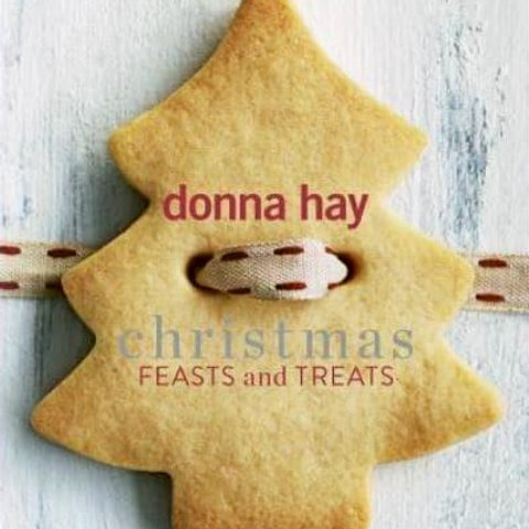 Donna Hay Christmas Feats and Treats