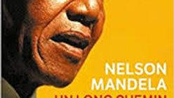 UN LONG CHEMIN VERS LA LIBERTÉ-NELSON MANDELA.