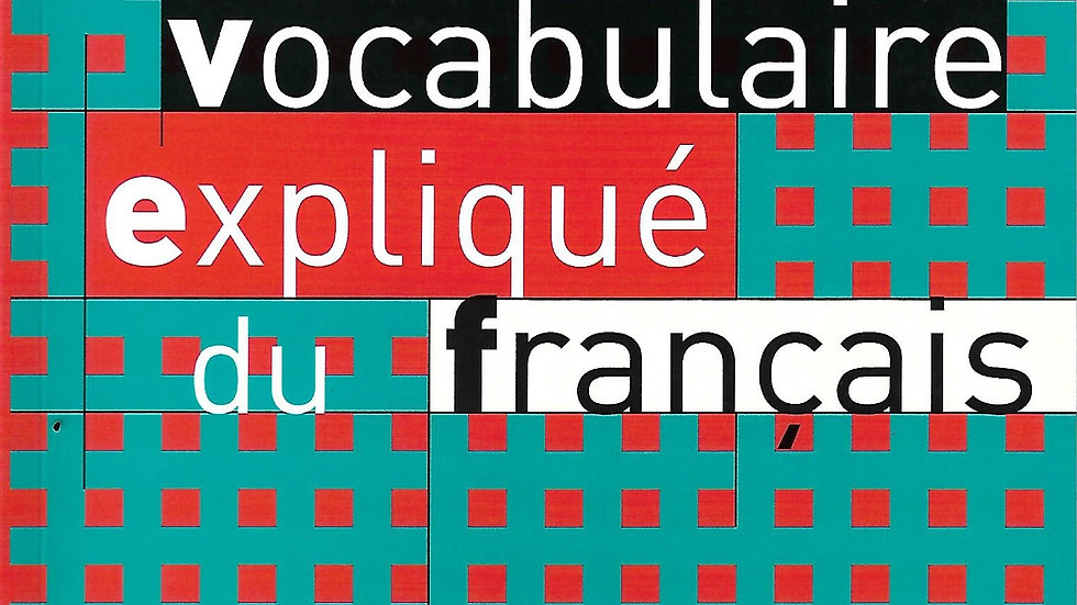 Vocabulaire Explique du Francais- Niveau Intermediare