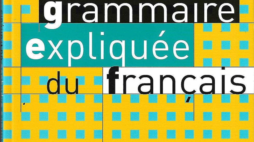 Grammaire Expliquee du Francais- Niveau Debutant