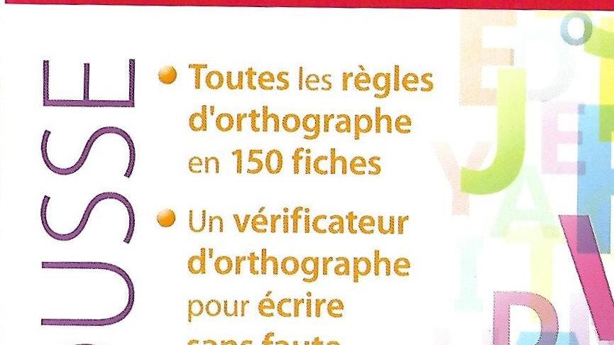 Larousse-Dictionnaire d'Orthographe