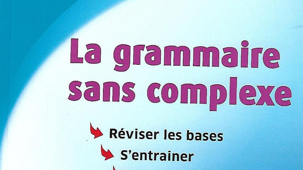 La Grammaire Sans Complexe- Hatier Concours