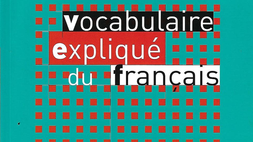Vocabulaire Explique du Francais- Expliquer