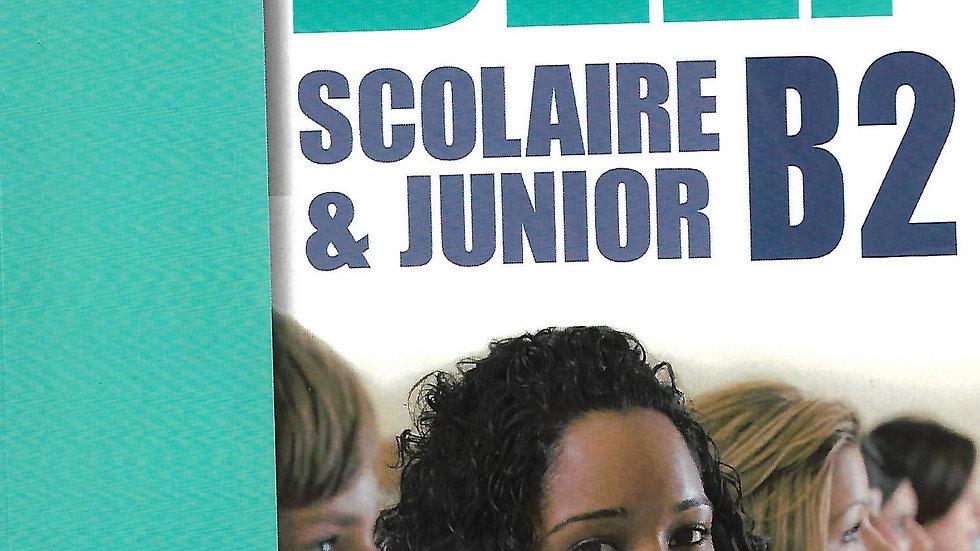 DELF B2 (Scolaire &Junior)