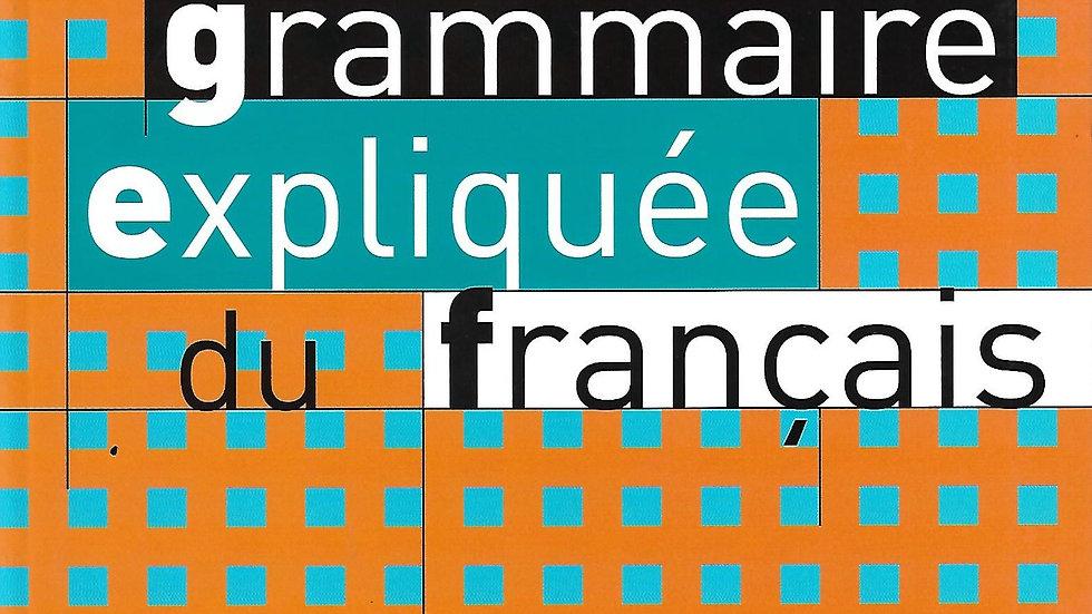 Grammaire Expliquee du Francais- Niveau Intermediare