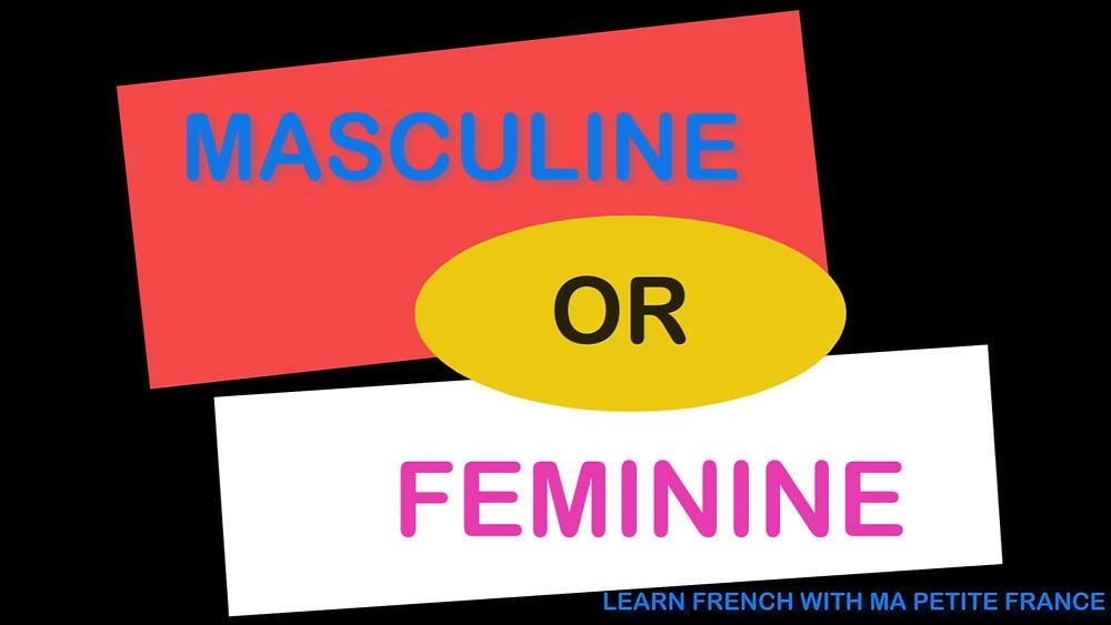MASCULIN OU FEMININ