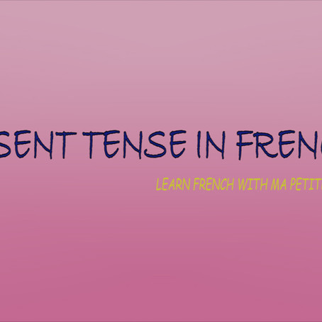 PRESENT TENSE IN FRENCH 2- MPFG102