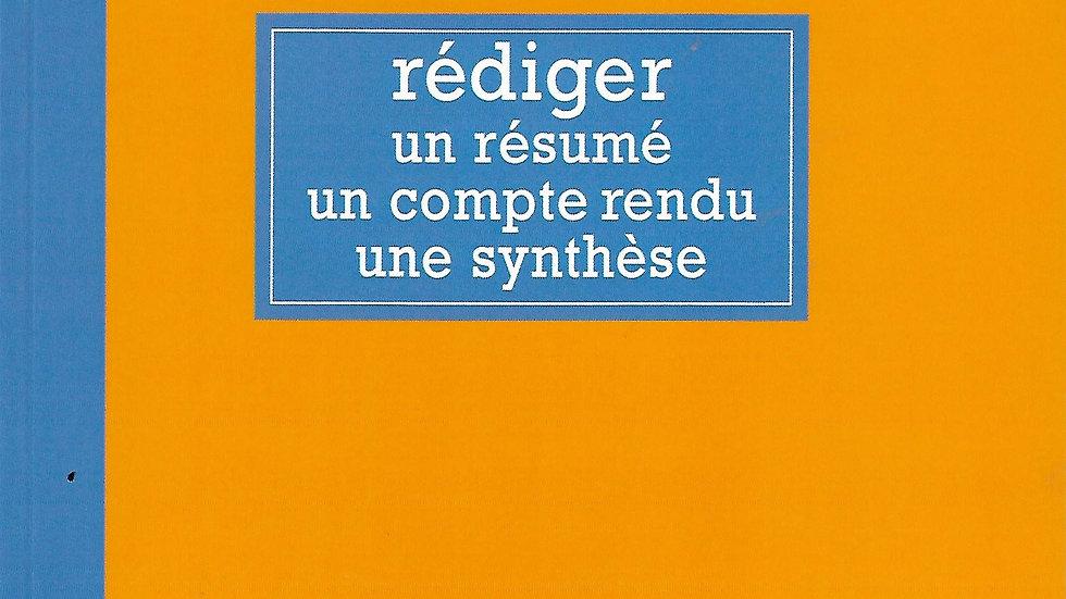 Rediger Un Resume Un Compte Rendu Une Synthese