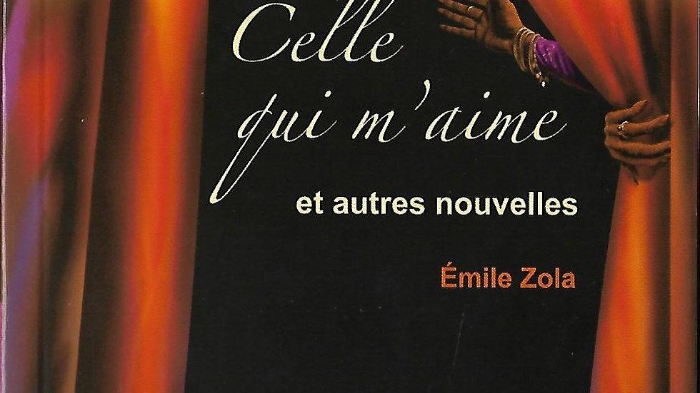 Celle qui m'aime- Emile Zola