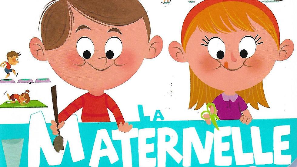 La Maternelle- Ma baby encyclopedie Larousse