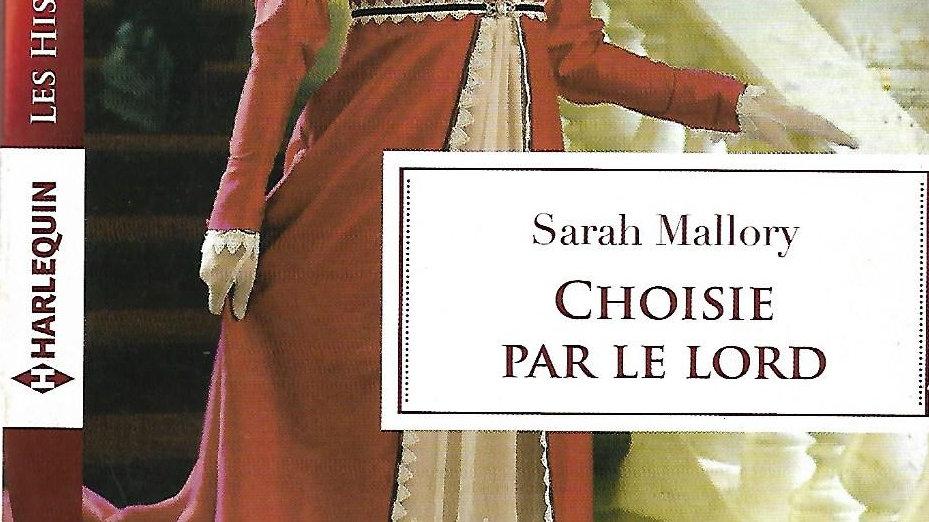 Choisie Par Le Lord- Sarah Mallory