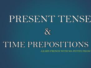 Present Tense & Time Prepositions- MPFG102