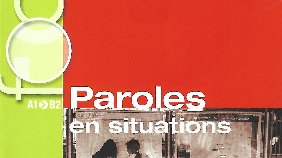 Focus- Paroles en situations A1-B2