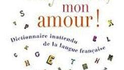Oxymore, mon amour !-Jean-Loup Chiflet.