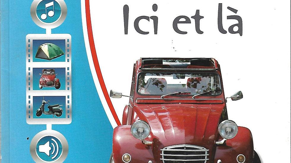 Everyday French- Ici et la