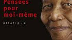 Pensées pour moi-meme-Nelson Mandela