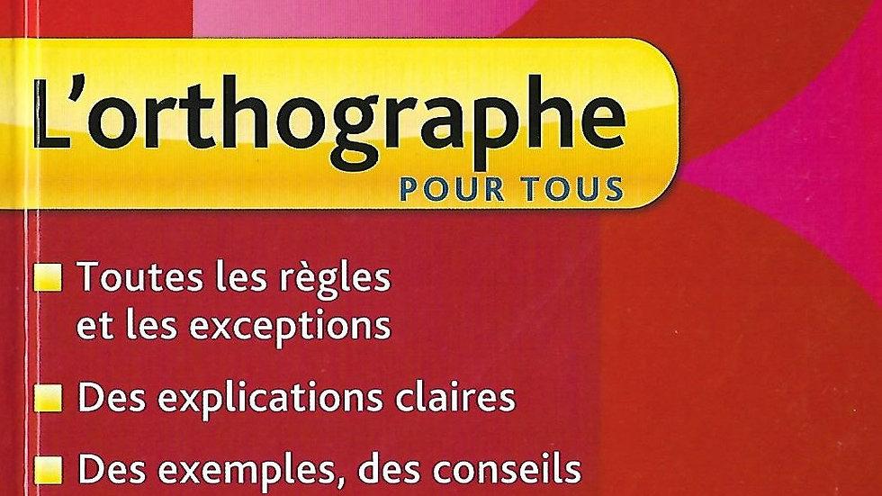 L'Orthographe- Bescherelle