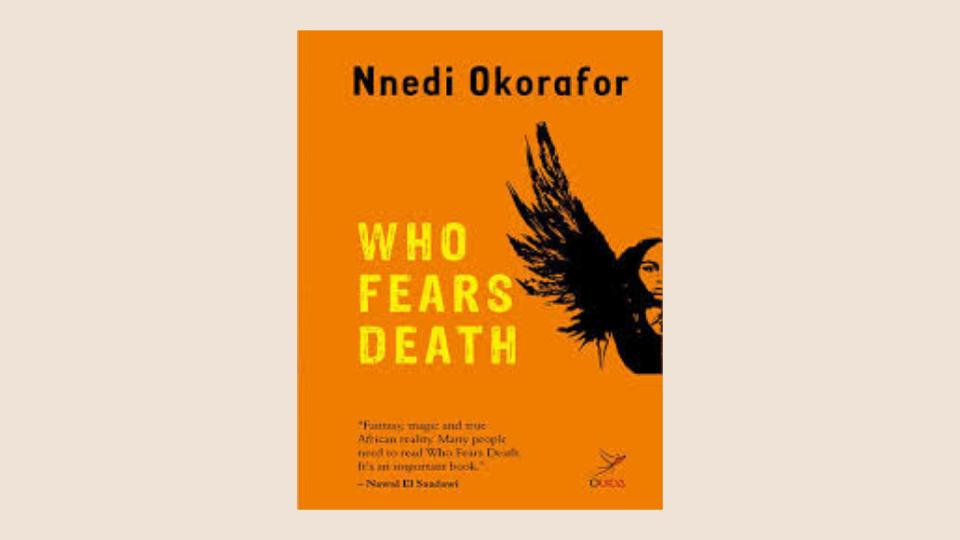 Who Fears Death | Nnedi Okorafor