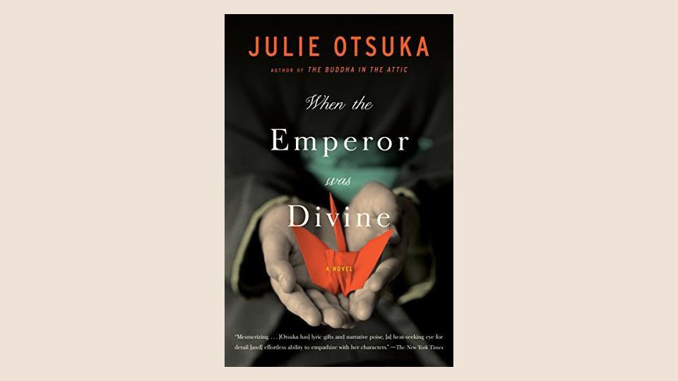 When the Emperor was Divine | Julie Otsuka
