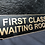 Thumbnail: First Class Waiting Room Sign