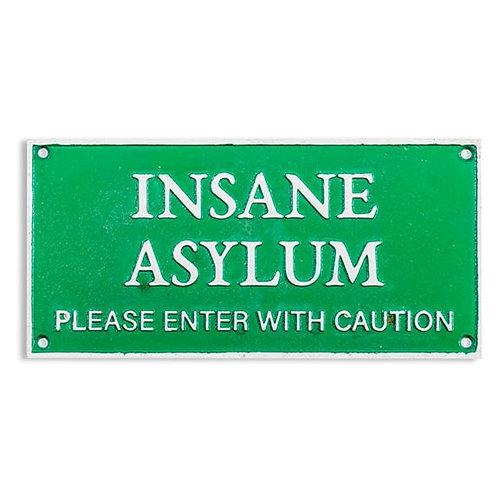 Retro Style Insane Asylum Wall Sign