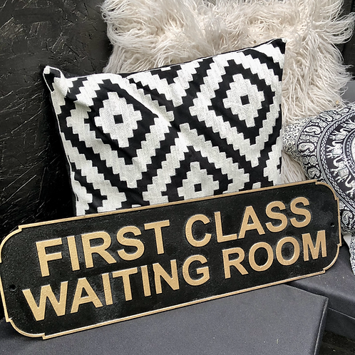 First Class Waiting Room Sign