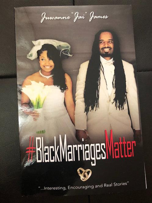 #BlackMarriagesMatter Book