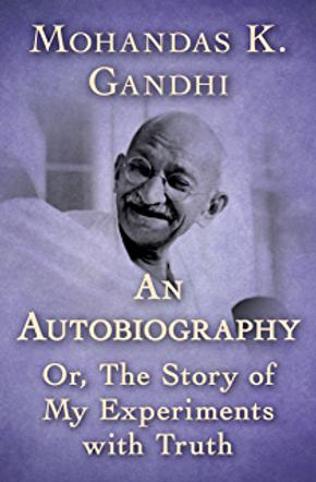 M. K Gandhi An Auto biography