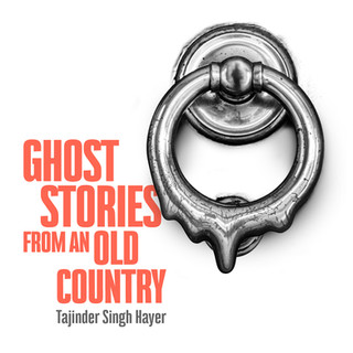 Rebecca Crankshaw presents Ghost Stories from an Old Country with Papatango, written by Tajinder Singh Hayer