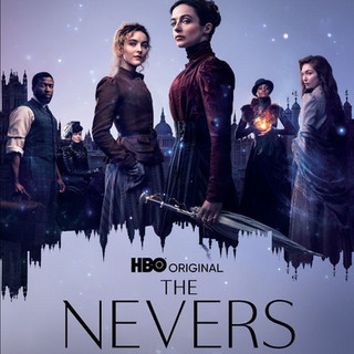 The Nevers now on HBO, with Anna Munden