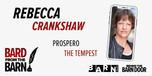 Rebecca plays Prospero for 'Bard from the Barn' Theatre.
