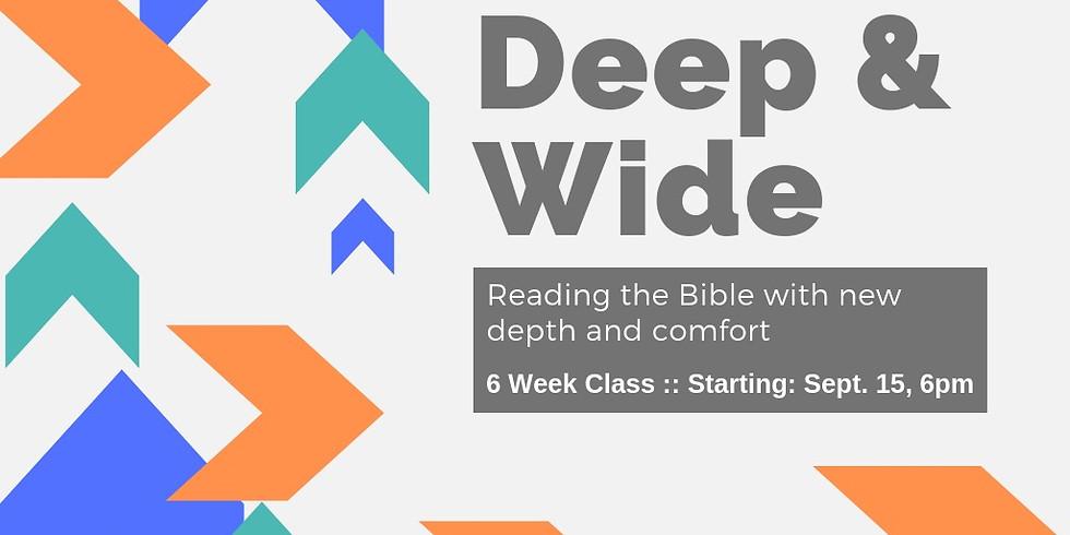 Deep and Wide - 6 Week Class