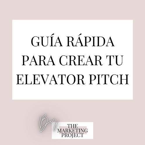 Guía Rápida para crear tu Elevator Pitch