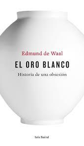 """""""El Oro Blanco""""  más de 500 páginas dedicadas a una obsesión."""