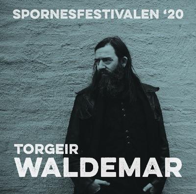 Torgeir Waldemar@Spornesfestivalen2020
