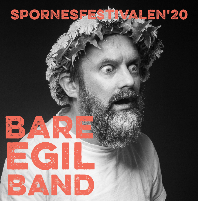 Bare Egil Band @ Spornesfestivalen 2020