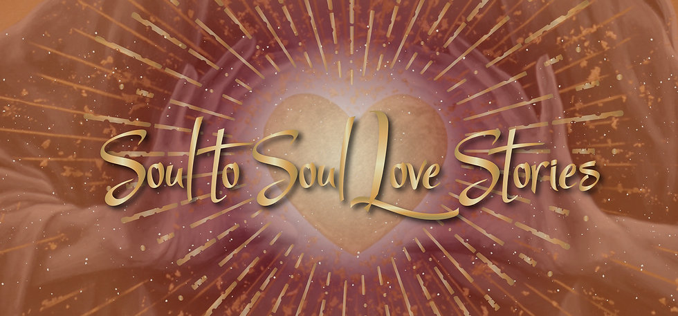 Soul to Soul Love Stories