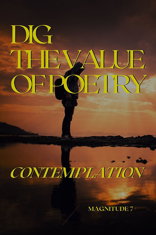 Dig The Value Of Poetry