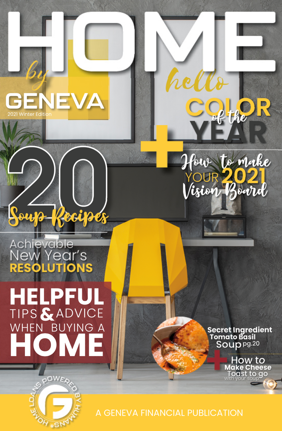 Geneva financial home loans presents the winter edition of their Home by Geneva Magazine