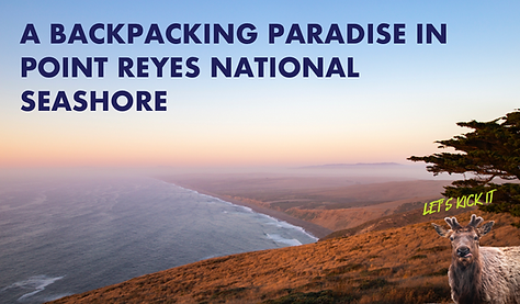 Backpacking Trip Itinerary in Point Reyes National Seashore.png