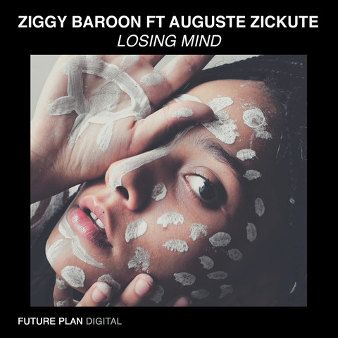Ziggy Baroon - Losing Mind