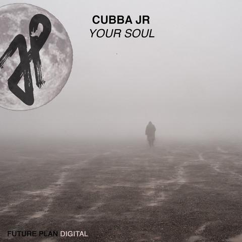 Cubba Jr - Your Soul